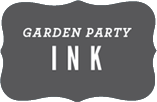 Garden Party Ink